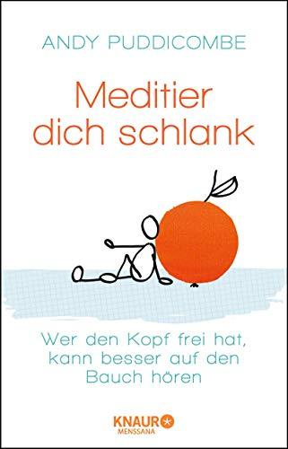 Buchseite und Rezensionen zu 'Meditier dich schlank: Wer den Kopf frei hat, kann besser auf den Bauch hören' von Andy Puddicombe