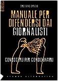 Image de Manuale per difendersi dai giornalisti