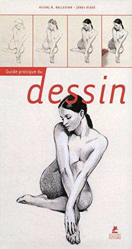 Le guide pratique du dessin par Vicenc b Ballestar