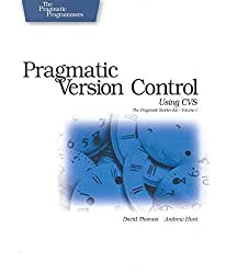 [(Pragmatic Version Control Using CVS)] [By (author) Dave Thomas ] published on (September, 2003)