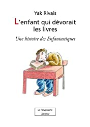 L'enfant qui dévorait les livres