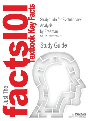 Studyguide for Evolutionary Analysis by Freeman, ISBN 9780132275842