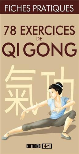 78 exercices de Qi gong