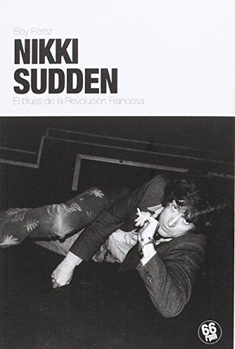 Descargar Libro Nikki Sudden (SHAKE SOME ACTION) de ELOY PÉREZ LADAGA