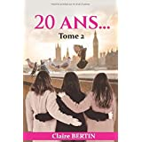 20 ans...: Tome 2
