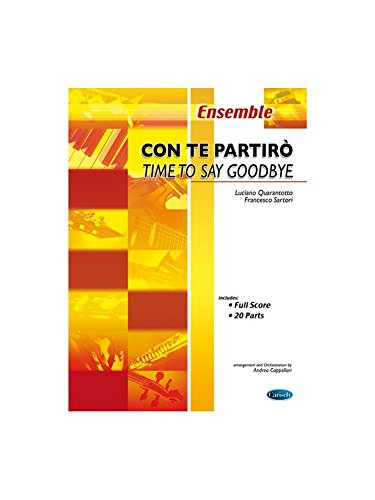 Andrea Bocelli: Con Te Partirò (Time To Say Goodbye). Partitions pour Ensemble d'École