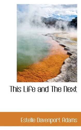This Life and The Next