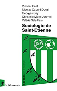 Sociologie de Saint-Étienne par Vincent Béal