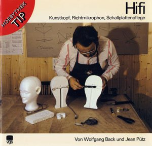Hifi. Kunstkopf, Richtmikrophon, Schallplattenpflege