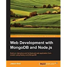[(Web Development with MongoDB and Node.js)] [By (author) Jason Krol] published on (September, 2014)