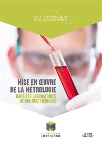 Mise en oeuvre de la métrologie dans les laboratoires de biologie médicale