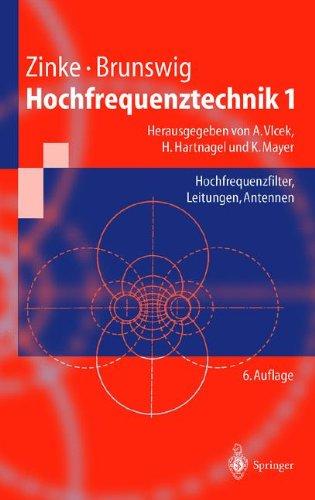 Hochfrequenztechnik 1: Hochfrequenzfilter, Leitungen, Antennen (Springer-Lehrbuch) (German Edition)