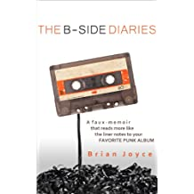 The B-Side Diaries (English Edition)