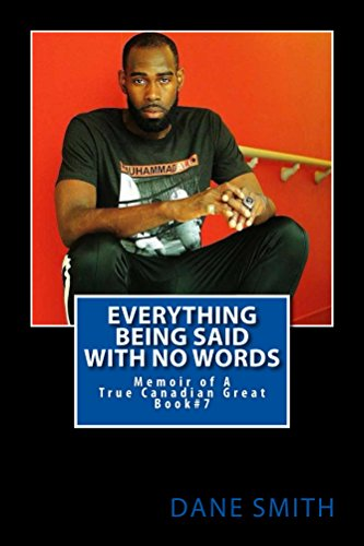 Everything Being Said With No Words: The introduction  (Dane Smith Memoir Series Book 7) (English Edition) por Dane Smith