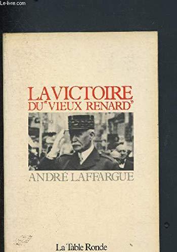 La victoire du Vieux Renard par André Laffargue