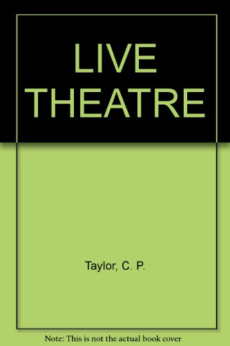 Live Theatre: Four Plays for Young People