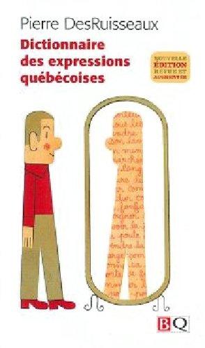 Dictionnaire des Expressions Quebecoises 2009