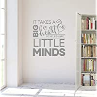 """Wall Sticker with Quotes 24""""X20"""" It Takes A Big Heart to Help Shape Little Minds Teaching Learning Gift Children Kids School Removable Wall Decal Vinyl"""