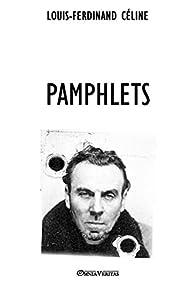 Pamphlets par Louis-Ferdinand Céline