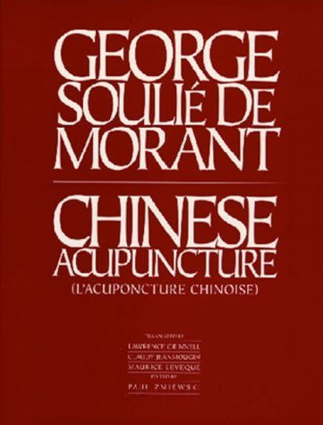 Chinese Acupuncture (Paradigm title) by George Soulie De Morant (1996-02-01)