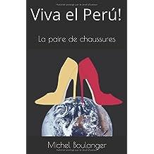 Viva el Perú!: La paire de chaussures