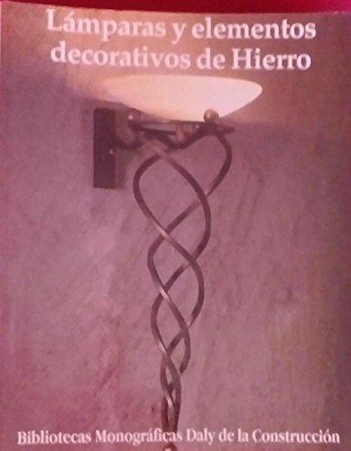 Lámparas y elementos decorativos en hierro
