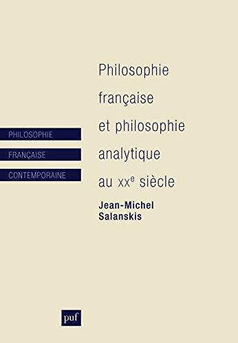 Philosophie franaise et philosophie analytique au XXe sicle