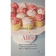 Alice: Prequel - La plage de la mariée (French Edition)