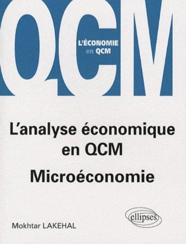 L'analyse économique en QCM : Microéconomie
