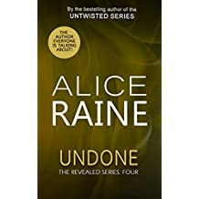 Undone: A full length erotic romance novel (The Revealed Series Book 4)