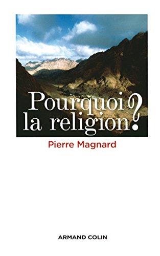 Pourquoi la religion ?