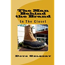 The Man Behind The Brand - In The Closet (English Edition)
