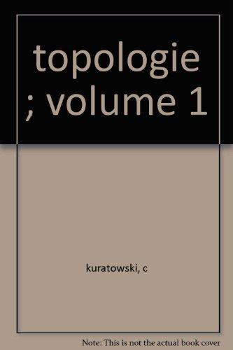 topologie ; volume 1 par c kuratowski