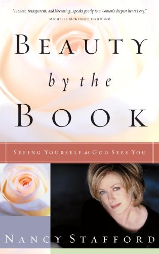 Beauty by the Book: Seeing Yourself as God Sees You (English Edition)