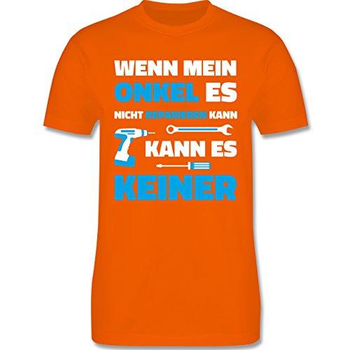 Bruder & Onkel - Wenn Mein Onkel ES Nicht Reparieren Kann - Herren T-Shirt Rundhals Orange