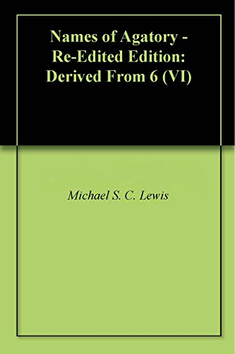 Read Names of Agatory - Re-Edited Edition: Derived From 6 (VI) PDF ...