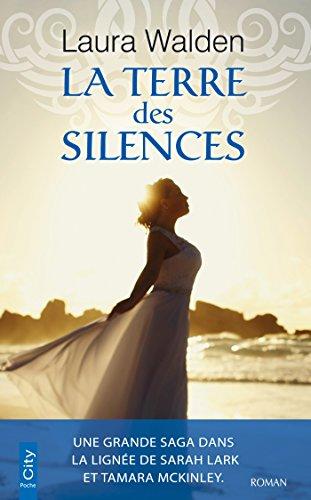 La terre des silences par Laura Walden