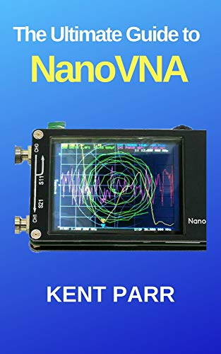 The Ultimate Guide to NanoVNA (English Edition)