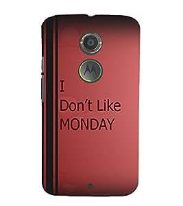 PrintVisa Quotes & Messages Monday 3D Hard Polycarbonate Designer Back Case Cover for Motorola Moto X2