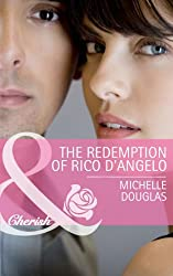 The Redemption of Rico D'Angelo (Mills & Boon Cherish)