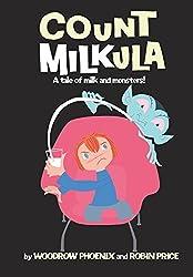 Count Milkula by Woodrow Phoenix (2014-06-01)