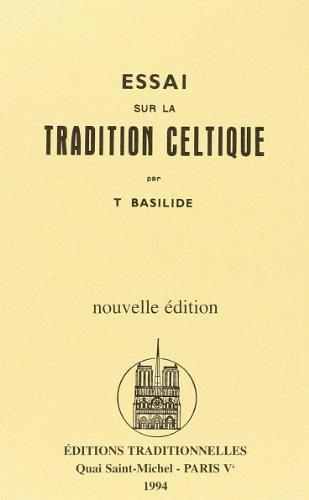 Essai sur la Tradition Celtique