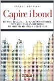 eBook Gratis da Scaricare Capire i bond Dai tiloli di Stato alle obbligazioni strutturate tutto quello che bisogna sapere per investire nei titoli a reddito fisso (PDF,EPUB,MOBI) Online Italiano