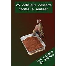 Les recettes de Mamita: Les desserts
