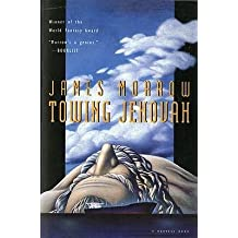 By Morrow, James ( Author ) [ Towing Jehovah By Apr-1995 Paperback