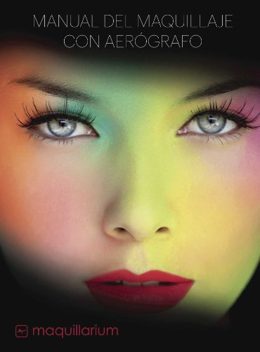 Manual de maquillaje con aerógrafo por Vanessa Villela Velázquez