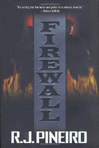 Firewall by R. J. Pineiro (2002-03-06)