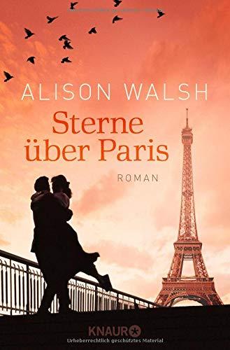 Sterne über Paris: Roman