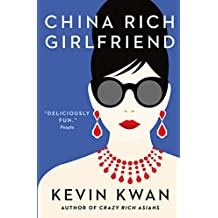 China Rich Girlfriend (Crazy Rich Asians)