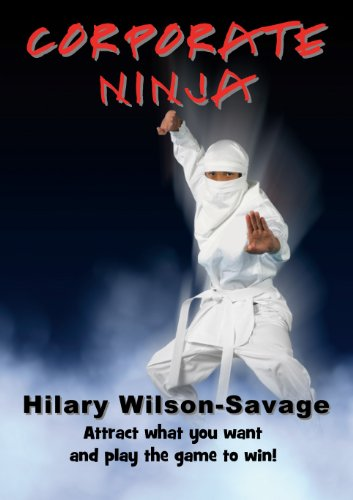 Corporate Ninja - Attract what you want and play the game to ...
